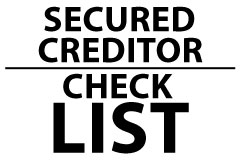 Secured Creditor Checklist